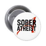 Sober Atheist Pin