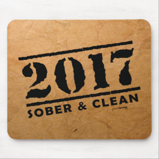 Sober & Clean 2017 (recovery gifts/addiction free) Mouse Pad