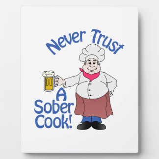 Sober Cook Plaque