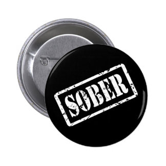 SOBER STAMP Recovery Sobriety Sober AA Button Pin