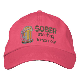 Sober Starting Tomorrow Funny Drinking Embroidered Baseball Cap