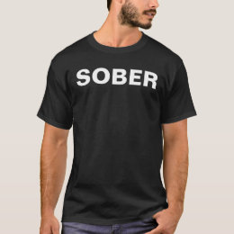SOBER T-Shirt