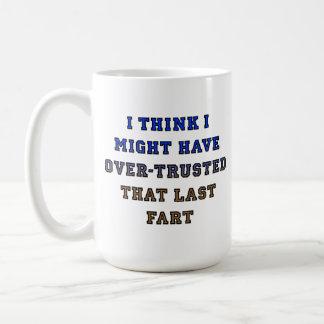Sobre-De confianza Fart la taza divertida