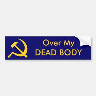 Sobre mi cadáver pegatina para auto
