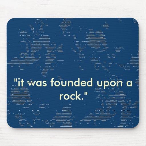 """""""sobre mousepad de una roca"""""""