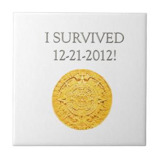 Sobreviví 12-21-2012 azulejo cuadrado pequeño