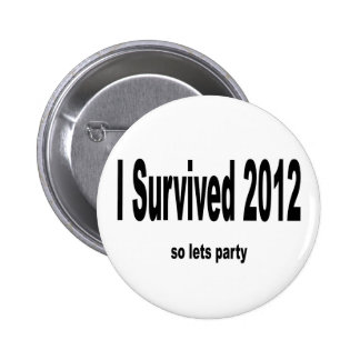 """Sobreviví 2012"" botones Pins"