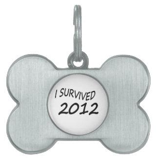 Sobreviví 2012 placa de mascota