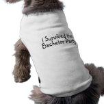 Sobreviví a la despedida de soltero camiseta de mascota
