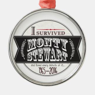 Sobreviví a Monty Stewart… Adorno Navideño Redondo De Metal