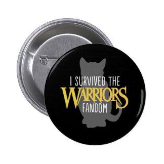 """Sobreviví al Fandom de los guerreros - 2,5"""" botón Pin Redondo De 2 Pulgadas"""