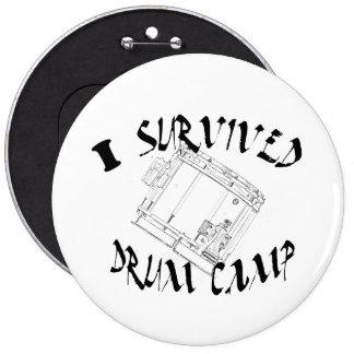 """""""Sobreviví botón del campo del tambor"""" EN Pin Redondo De 6 Pulgadas"""