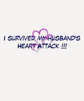 Sobreviví el ataque del corazón a mi marido playeras