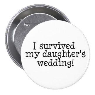 Sobreviví el boda de mi hija - modificado para req pin redondo de 3 pulgadas
