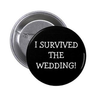 Sobreviví el boda pin redondo de 2 pulgadas