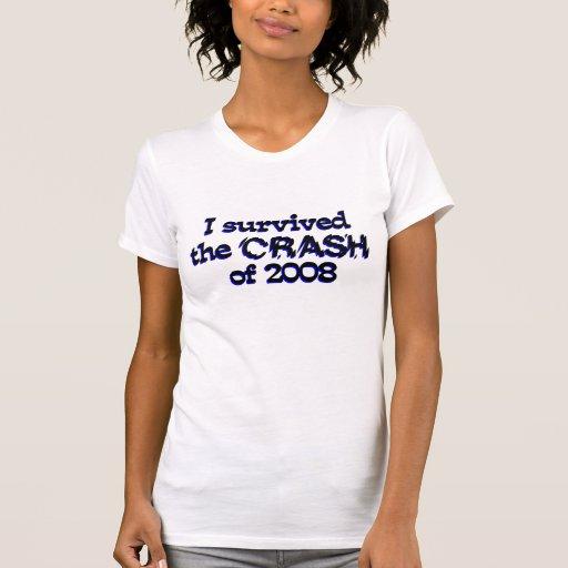 Sobreviví el desplome de 2008 camiseta