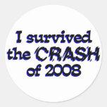 Sobreviví el desplome de 2008 etiquetas