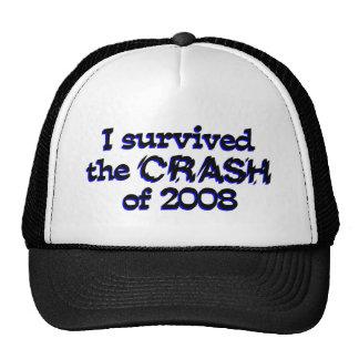 Sobreviví el desplome de 2008 gorra
