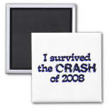 Sobreviví el desplome de 2008 imán de frigorífico