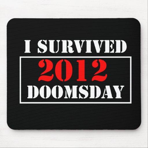 Sobreviví el día del juicio final 2012 Mousepad Tapete De Ratones