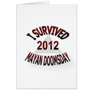 Sobreviví el día del juicio final maya 2012 tarjeta de felicitación