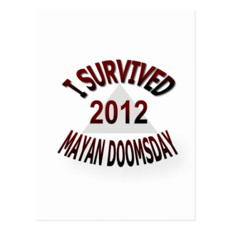 Sobreviví el día del juicio final maya 2012 postal
