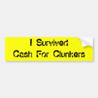 Sobreviví el efectivo para los Clunkers Pegatina Para Auto