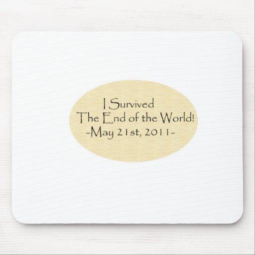 ¡Sobreviví el extremo del mundo! Mouse Pads