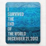 Sobreviví el extremo del mundo alfombrilla de ratón