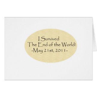 ¡Sobreviví el extremo del mundo! Tarjeta De Felicitación