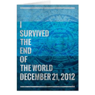 Sobreviví el extremo del mundo tarjeta de felicitación