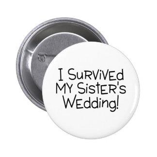 Sobreviví el negro del boda de mi hermana pin redondo de 2 pulgadas