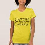Sobreviví el negro del boda de mi hermana camisetas