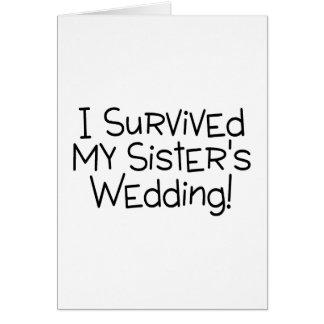 Sobreviví el negro del boda de mi hermana tarjeta de felicitación