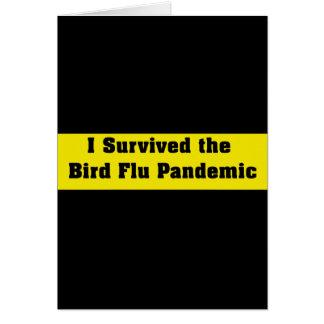 Sobreviví el pandémico de la gripe aviar tarjeta de felicitación