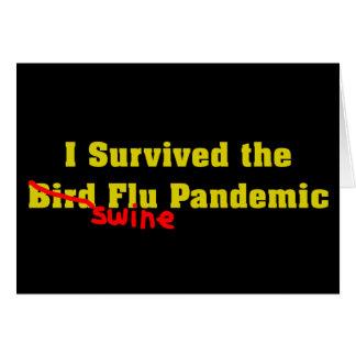 Sobreviví el pandémico de la gripe de los cerdos d tarjeton