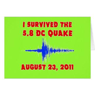 ¡Sobreviví el temblor de 5,8 DC! Camisetas y Tarjeta De Felicitación