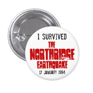Sobreviví el terremoto de Northridge Pin Redondo 2,5 Cm
