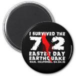 Sobreviví el terremoto del día de 7,2 Pascua Imán Redondo 5 Cm