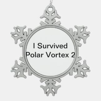 Sobreviví el vórtice polar 2 adorno de peltre en forma de copo de nieve