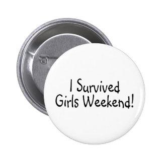 Sobreviví fin de semana de los chicas pin redondo de 2 pulgadas