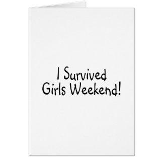 Sobreviví fin de semana de los chicas tarjeta de felicitación