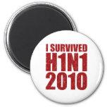 SOBREVIVÍ H1N1 2010 en el rojo apenado Imanes Para Frigoríficos