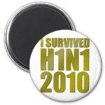SOBREVIVÍ H1N1 2010 en oro Imán Para Frigorífico