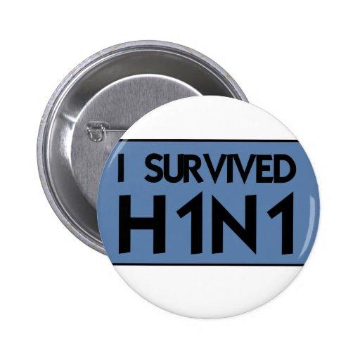 Sobreviví H1N1 Pin