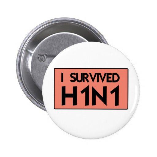 Sobreviví H1N1 Pin Redondo 5 Cm
