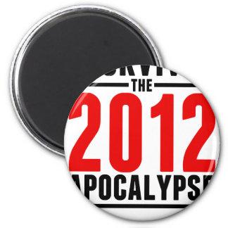 ¡Sobreviví la apocalipsis 2012! Imán Redondo 5 Cm