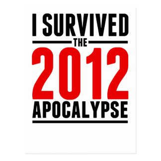 ¡Sobreviví la apocalipsis 2012! Postales