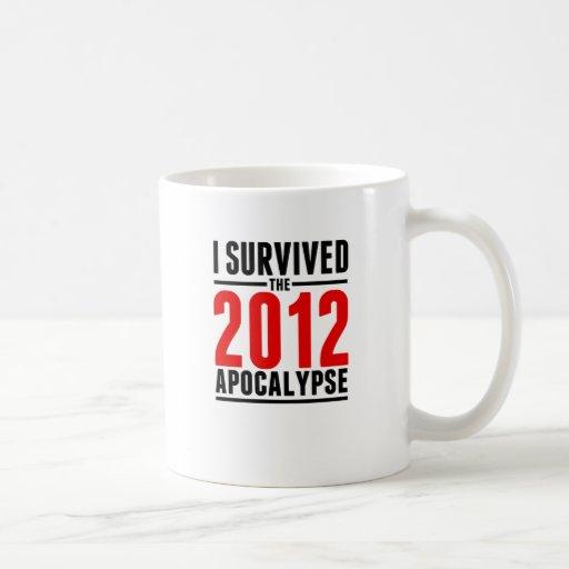 ¡Sobreviví la apocalipsis 2012! Taza