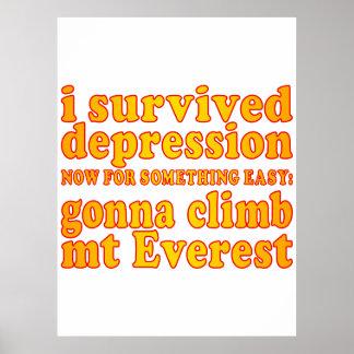Sobreviví la depresión - ahora yendo a subir Mt Ev Póster